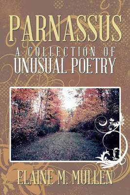 Parnassus: A Collection of Unusual Poetry (Paperback)
