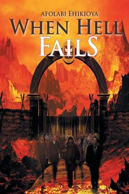 When Hell Fails (Paperback)