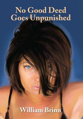 No Good Deed Goes Unpunished (Hardback)