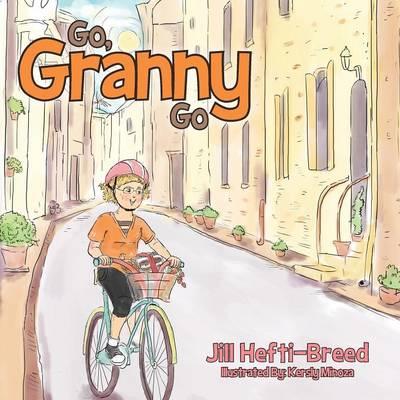 Go, Granny, Go (Paperback)