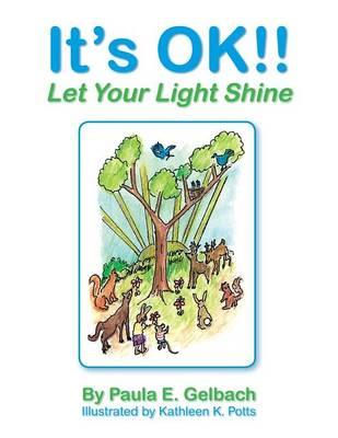 It's Ok!! Let Your Light Shine (Paperback)