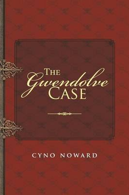 The Gwendolve Case (Paperback)