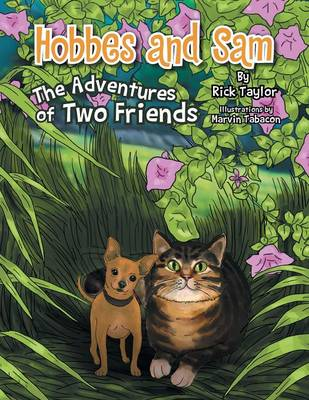 Hobbes and Sam: The Adventures of Two Friends (Paperback)
