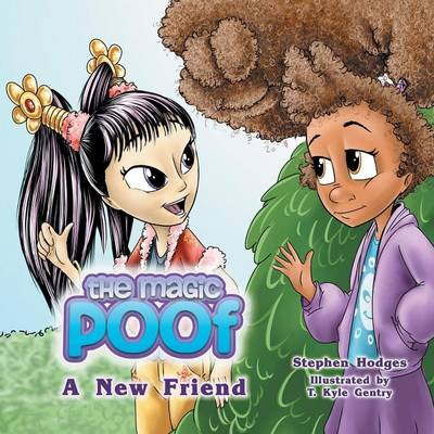 The Magic Poof: A New Friend (Book 2) (Paperback)