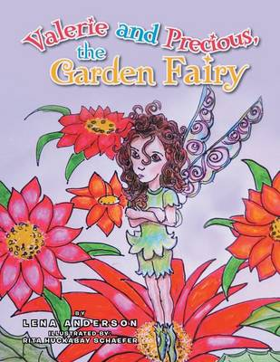 Valerie and Precious, the Garden Fairy (Paperback)