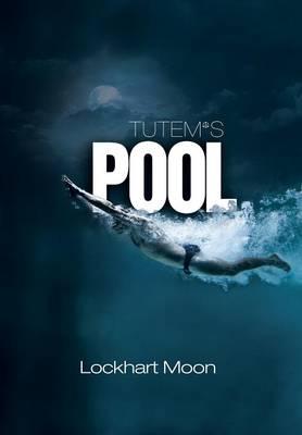 Tutem's Pool (Hardback)