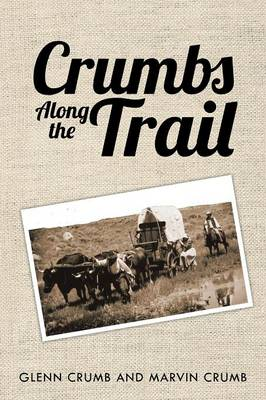 Crumbs Along the Trail (Paperback)