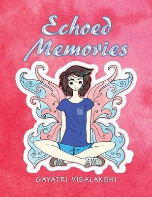 Echoed Memories (Paperback)