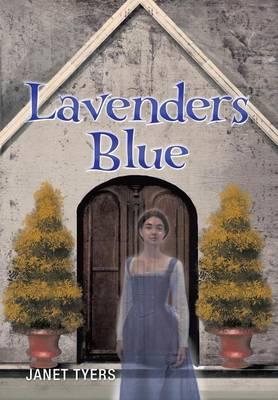 Lavenders Blue (Hardback)