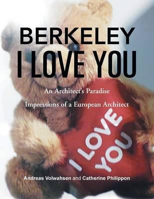 Berkeley I Love You (Paperback)