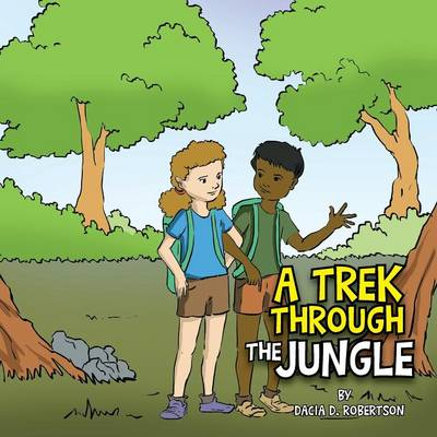 A Trek Through the Jungle (Paperback)