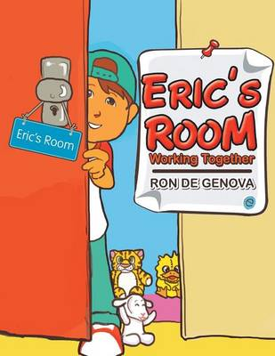 Eric's Room: Working Together. (Paperback)
