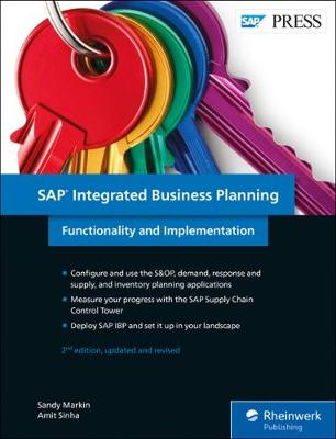 SAP Integrated Business Planning: Functionality and Implementation (Hardback)