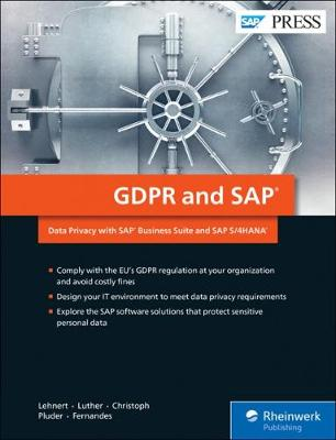 GDPR and SAP: Data Privacy with SAP Business Suite and SAP S/4HANA (Hardback)