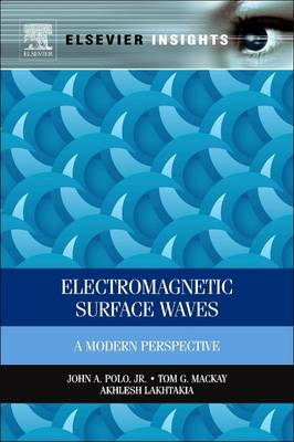 Electromagnetic Surface Waves: A Modern Perspective (Paperback)