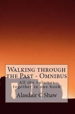 Walking Through the Past: Omnibus (Paperback)