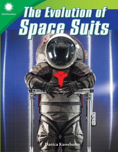 The Evolution of Space Suits (Paperback)