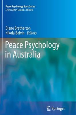 Peace Psychology in Australia - Peace Psychology Book Series (Paperback)