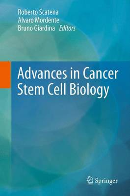 Advances in Cancer Stem Cell Biology (Paperback)