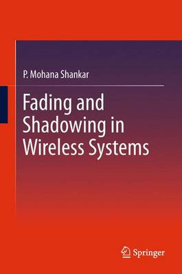Fading and Shadowing in Wireless Systems (Paperback)