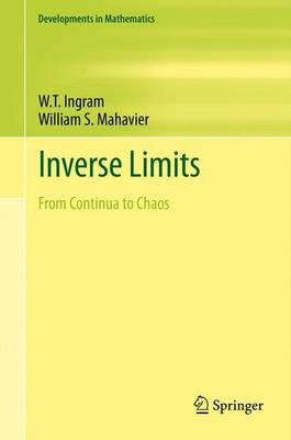Inverse Limits: From Continua to Chaos - Developments in Mathematics 25 (Paperback)