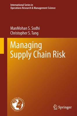 Managing Supply Chain Risk - International Series in Operations Research & Management Science 172 (Paperback)