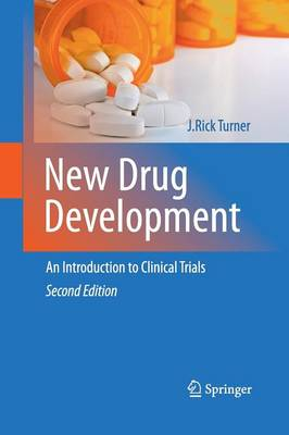 New Drug Development: An Introduction to Clinical Trials: Second Edition (Paperback)
