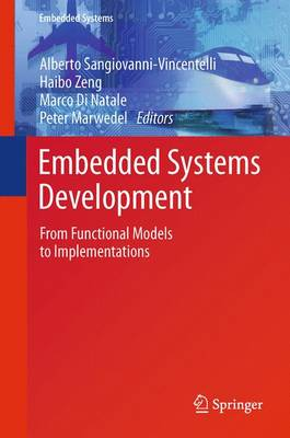 Embedded Systems Development: From Functional Models to Implementations - Embedded Systems 20 (Paperback)