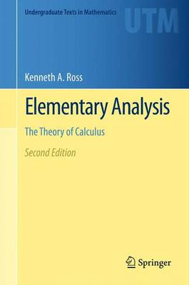 Elementary Analysis: The Theory of Calculus - Undergraduate Texts in Mathematics (Paperback)
