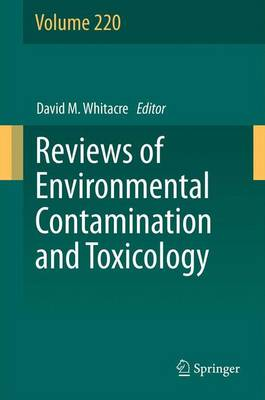 Reviews of Environmental Contamination and Toxicology - Reviews of Environmental Contamination and Toxicology 220 (Paperback)