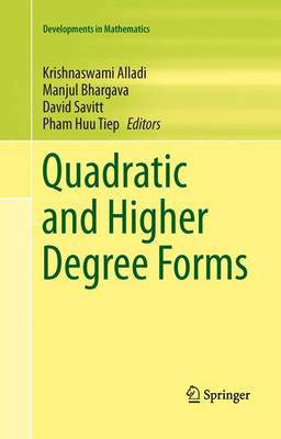 Quadratic and Higher Degree Forms - Developments in Mathematics 31 (Paperback)