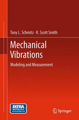 Mechanical Vibrations: Modeling and Measurement (Paperback)