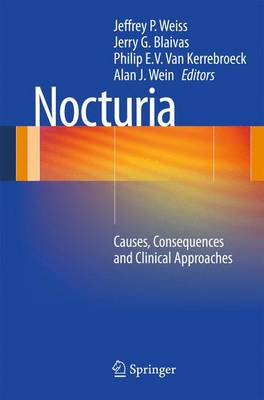 Nocturia: Causes, Consequences and Clinical Approaches (Paperback)