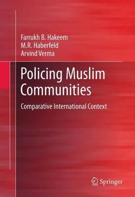 Policing Muslim Communities: Comparative  International Context (Paperback)