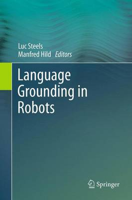 Language Grounding in Robots (Paperback)
