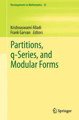 Partitions, q-Series, and Modular Forms - Developments in Mathematics 23 (Paperback)