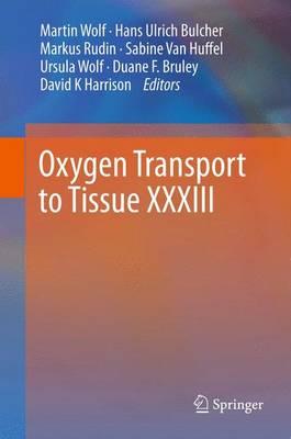 Oxygen Transport to Tissue XXXIII (Paperback)