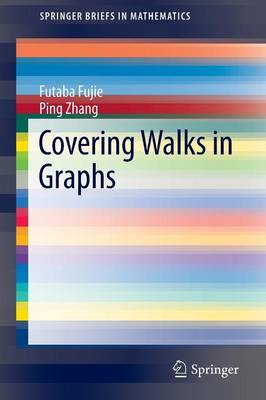 Covering Walks in Graphs - SpringerBriefs in Mathematics (Paperback)