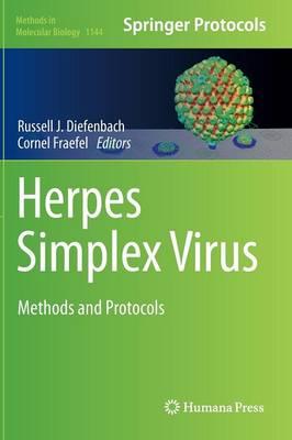 Herpes Simplex Virus: Methods and Protocols - Methods in Molecular Biology 1144 (Hardback)