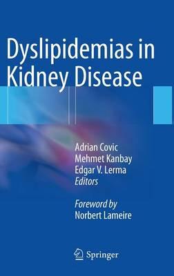 Dyslipidemias in Kidney Disease (Hardback)