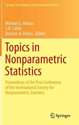 Topics in Nonparametric Statistics: Proceedings of the First Conference of the International Society for Nonparametric Statistics - Springer Proceedings in Mathematics & Statistics 74 (Hardback)