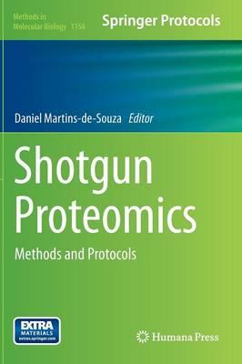 Shotgun Proteomics: Methods and Protocols - Methods in Molecular Biology 1156 (Hardback)