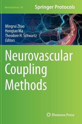 Neurovascular Coupling Methods - Neuromethods 88 (Hardback)