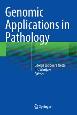 Genomic Applications in Pathology (Hardback)