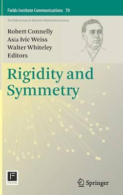 Rigidity and Symmetry - Fields Institute Communications 70 (Hardback)