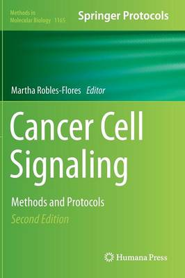 Cancer Cell Signaling: Methods and Protocols - Methods in Molecular Biology 1165 (Hardback)