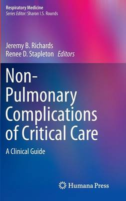 Non-Pulmonary Complications of Critical Care: A Clinical Guide - Respiratory Medicine (Hardback)