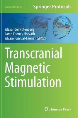 Transcranial Magnetic Stimulation - Neuromethods 89 (Hardback)