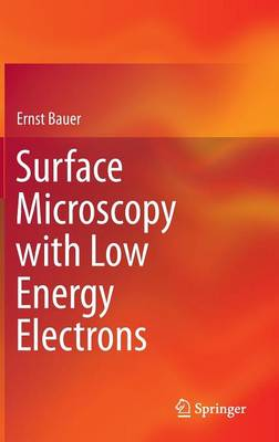 Surface Microscopy with Low Energy Electrons (Hardback)