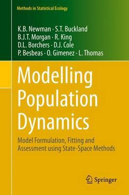 Modelling Population Dynamics: Model Formulation, Fitting and Assessment using State-Space Methods - Methods in Statistical Ecology (Hardback)